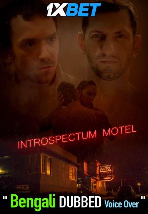 Introspectum Motel (2021) Bengali Dubbed (Voice Over) WEBRip 720p [Full Movie] 1XBET