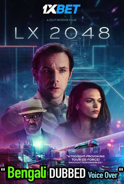 LX 2048 (2020) Bengali Dubbed (Voice Over) WEBRip 720p [Full Movie] 1XBET