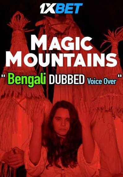 Magic Mountains (2020) Bengali Dubbed (Voice Over) WEBRip 720p [Full Movie] 1XBET