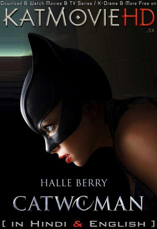 Catwoman (2004) Dual Audio [Hindi Dubbed (ORG) & English] BluRay 1080p 720p 480p HD [Full Movie]