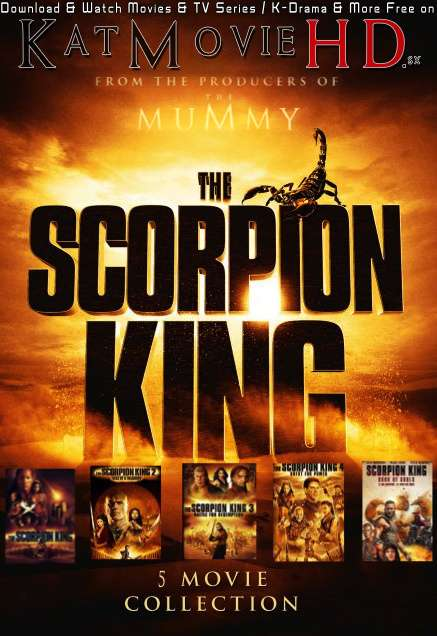 The Scorpion King Collection (2012-13-14-15) Complete Movie Series Dual Audio [Hindi Dubbed + English] 480p 720p 1080p [Blu-Ray] , [ The Scorpion King (Film Series) Part 1,2,3,4 All Parts Hollywood Movies .