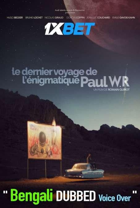 The Last Journey of Paul W. R. (2020) Bengali Dubbed (Voice Over) HDCAM 720p [Full Movie] 1XBET