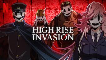 High Rise Invasion (Season 01) [Eng Subbed] Download