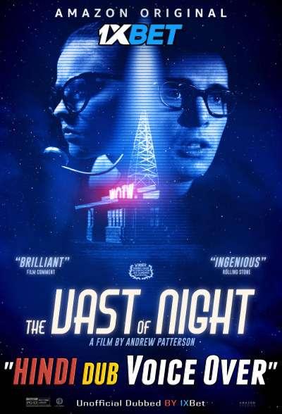 The Vast of Night (2019) WebRip 720p Dual Audio [Hindi (Voice Over) Dubbed + English] [Full Movie]