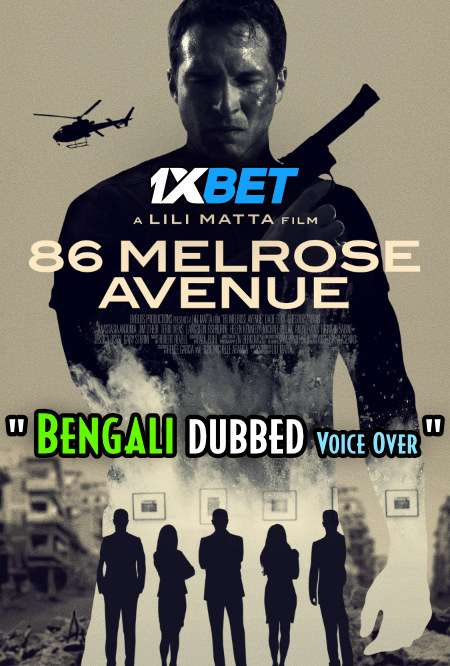 86 Melrose Avenue (2020) Bengali Dubbed (Voice Over) WEBRip 720p [Full Movie] 1XBET