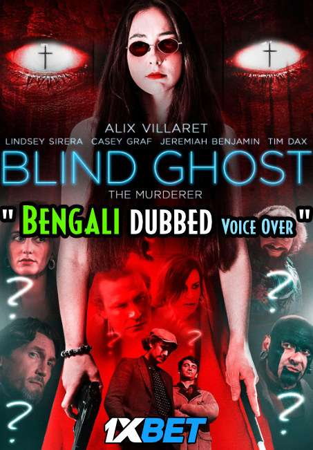 Blind Ghost (2021) Bengali Dubbed (Voice Over) WEBRip 720p [Full Movie] 1XBET
