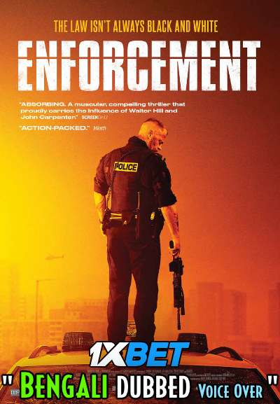 Enforcement (2020) Bengali Dubbed (Voice Over) BDRip 720p [Full Movie] 1XBET