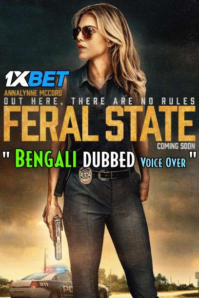 Feral State (2020) Bengali Dubbed (Voice Over) WEBRip 720p [Full Movie] 1XBET