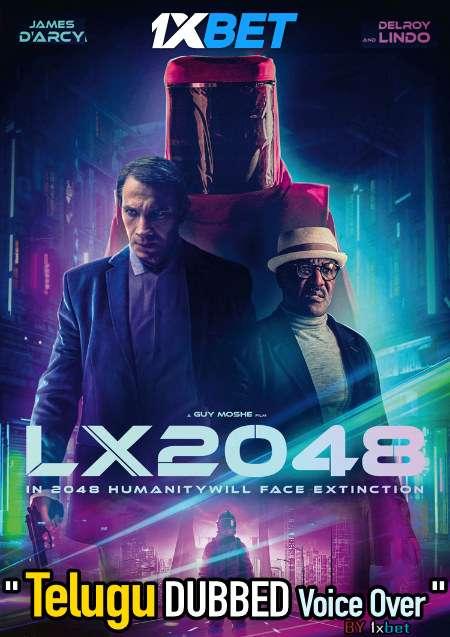 LX 2048 (2020) Telugu Dubbed (Voice Over) & English [Dual Audio] WebRip 720p [1XBET]