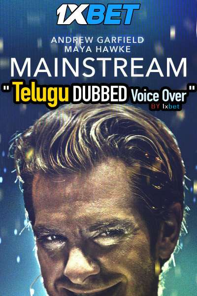 Mainstream (2020) Telugu Dubbed (Voice Over) & English [Dual Audio] WebRip 720p [1XBET]