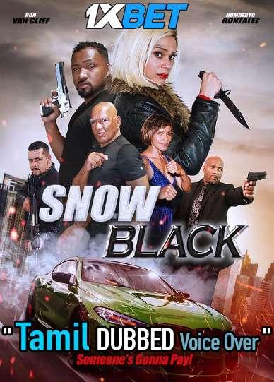 Snow Black (2021) Tamil Dubbed (Voice Over) & English [Dual Audio] WebRip 720p [1XBET]
