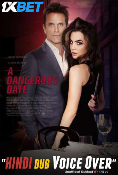 A Dangerous Date (2018) Hindi (Voice Over) Dubbed+ English [Dual Audio] HDTV 720p [1XBET]