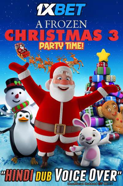 A Frozen Christmas 3 (2018) WebRip 720p Dual Audio [Hindi (Voice Over) Dubbed + English] [Full Movie]