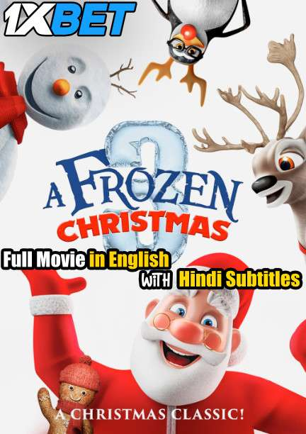 A Frozen Christmas 3 (2018) Full Movie [In English] With Hindi Subtitles   WebRip 720p [1XBET]