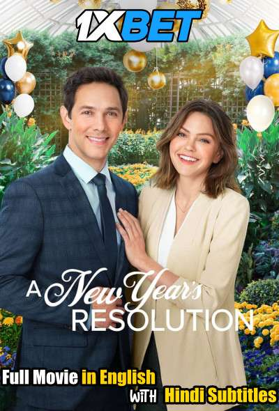 A New Years Resolution (2021) Full Movie [In English] With Hindi Subtitles | WebRip 720p [1XBET]