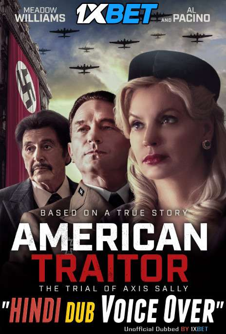 American Traitor The Trial of Axis Sally (2021) Hindi (Voice Over) Dubbed [Dual Audio] WebRip 720p [1XBET]