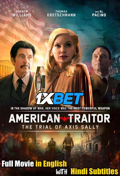 American Traitor The Trial of Axis Sally (2021) Full Movie [In English] With Hindi Subtitles | WebRip 720p [1XBET]