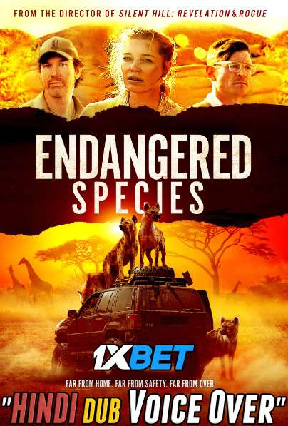 Endangered Species (2021) Hindi (Voice Over) Dubbed+ English [Dual Audio] BluRay 720p [1XBET]