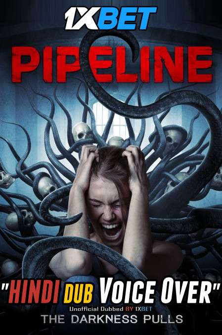 Pipeline (2020) Hindi (Voice Over) Dubbed+ English [Dual Audio] WebRip 720p [1XBET]