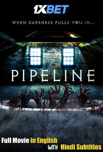 Pipeline (2020) Full Movie [In English] With Hindi Subtitles | WebRip 720p [1XBET]