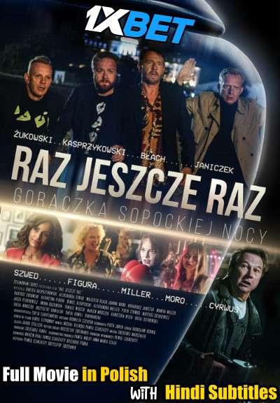 Raz, jeszcze raz (2020) Full Movie [In Polish] With Hindi Subtitles | WebRip 720p [1XBET]