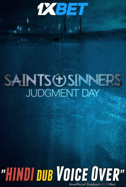 Saints & Sinners Judgment Day (2021) Hindi (Voice Over) Dubbed+ English [Dual Audio] WebRip 720p [1XBET]
