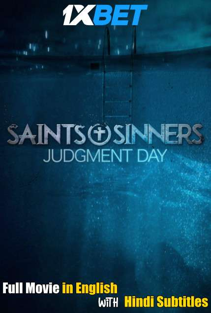 Saints & Sinners Judgment Day (2021) Full Movie [In English] With Hindi Subtitles   WebRip 720p [1XBET]