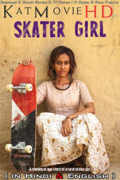 Skater Girl (2021) Hindi-English (5.1 DD) [Dual Audio] WEB-DL 1080p 720p 480p HD [Netflix Movie]
