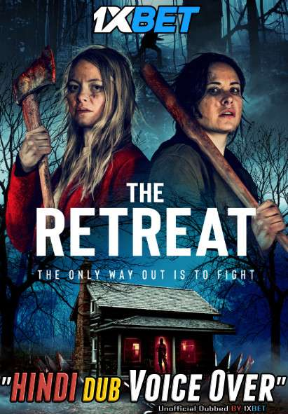 The Retreat (2021) Hindi (Voice Over) Dubbed+ English [Dual Audio] WebRip 720p [1XBET]