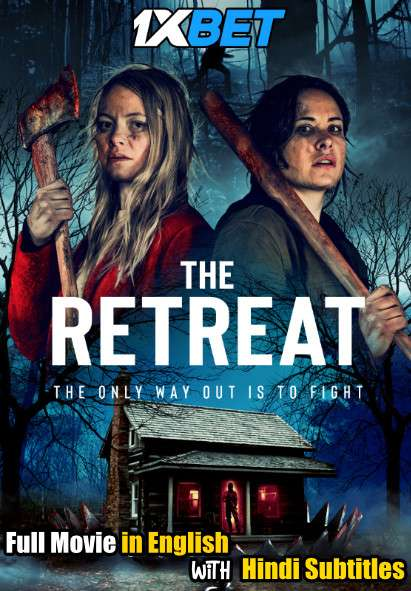 The Retreat (2021) Full Movie [In English] With Hindi Subtitles | WebRip 720p [1XBET]