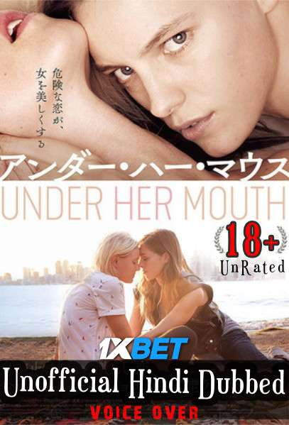 [18+] Below Her Mouth (2016) Hindi (Voice Over) Dubbed+ English [Dual Audio] BluRay 720p [1XBET]