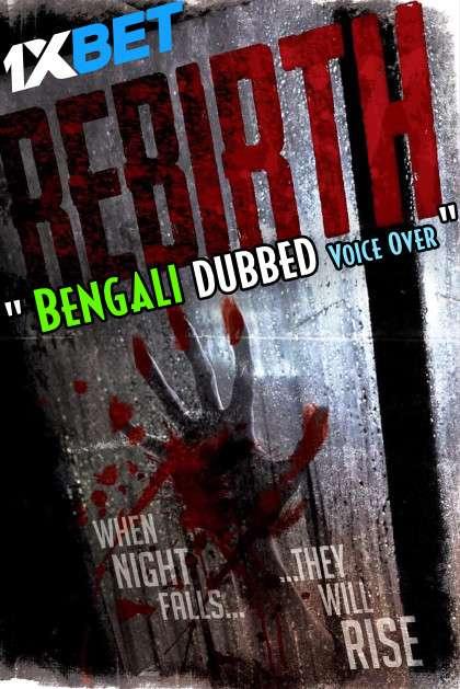 Rebirth (2020) Bengali Dubbed (Voice Over) WEBRip 720p [Full Movie] 1XBET