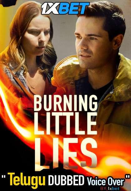 Burning Little Lies (2021) Telugu Dubbed (Voice Over) & English [Dual Audio] WebRip 720p [1XBET]