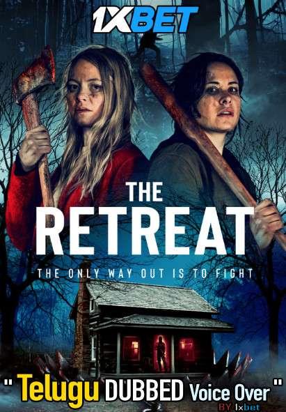 The Retreat (2021) Telugu Dubbed (Voice Over) & English [Dual Audio] WebRip 720p [1XBET]