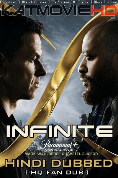 Infinite (2021) Hindi (HQ Fan Dubbed) [Dual Audio] WEB-DL 1080p 720p 480p [1XBET]