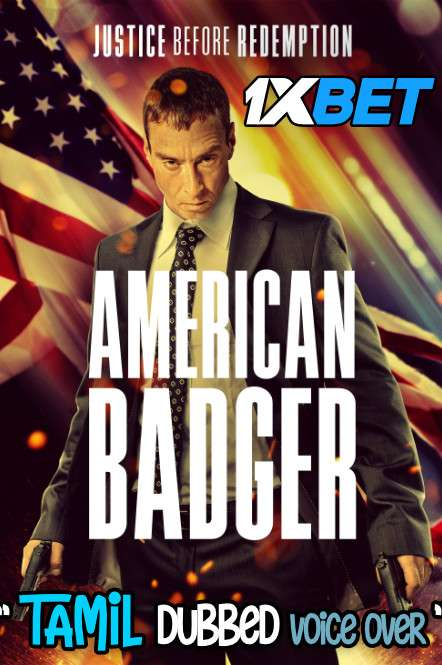 American Badger (2021) Tamil Dubbed (Voice Over) & English [Dual Audio] WebRip 720p [1XBET]