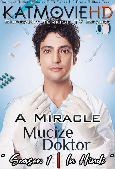 A Miracle: Season 1 (Hindi Dubbed) 720p Web-DL [Mucize Doktor S01 Episode 86-90 Added] – Turkish TV Series