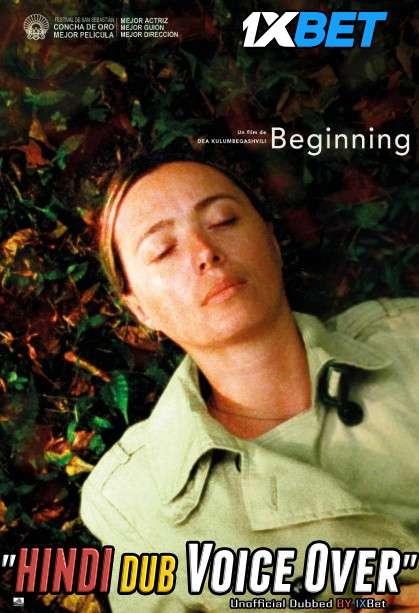 Beginning (2020) WebRip 720p Dual Audio [Hindi (Voice Over) Dubbed + Georgian] [Full Movie]