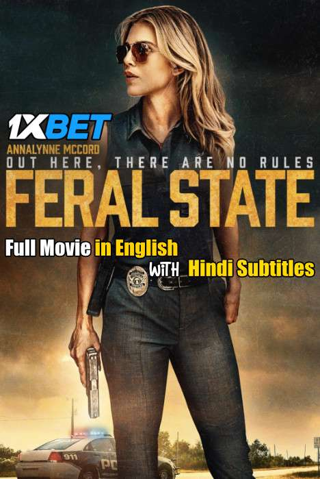 Feral State (2020) Full Movie [In English] With Hindi Subtitles | WebRip 720p [1XBET]
