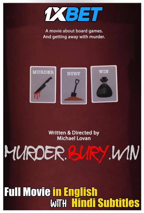 Murder Bury Win (2020) Full Movie [In English] With Hindi Subtitles | WebRip 720p [1XBET]