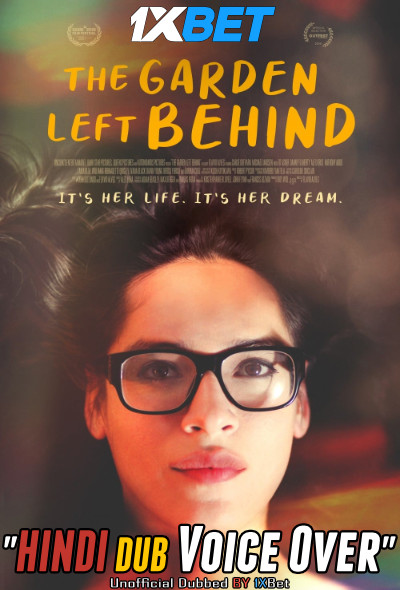 The Garden Left Behind (2019) WebRip 720p Dual Audio [Hindi (Voice Over) Dubbed + English] [Full Movie]