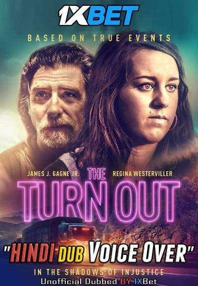 The Turn Out (2018) WebRip 720p Dual Audio [Hindi (Voice Over) Dubbed + English] [Full Movie]