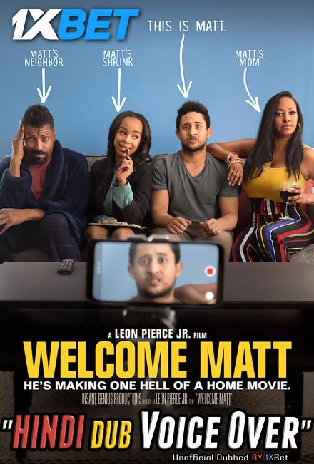 Welcome Matt (2021) WebRip 720p Dual Audio [Hindi (Voice Over) Dubbed + English] [Full Movie]