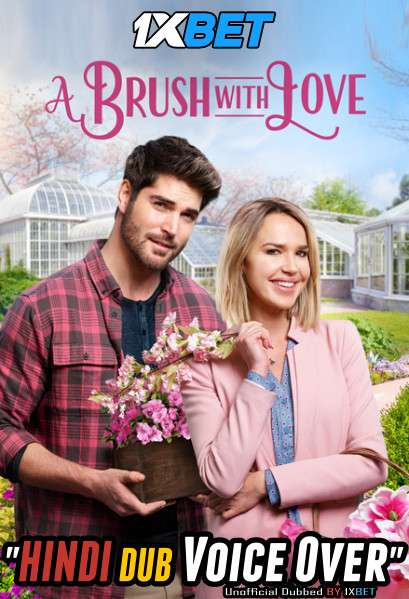 A Brush with Love (2019) Hindi (Voice Over) Dubbed+ English [Dual Audio] HDTV 720p [1XBET]
