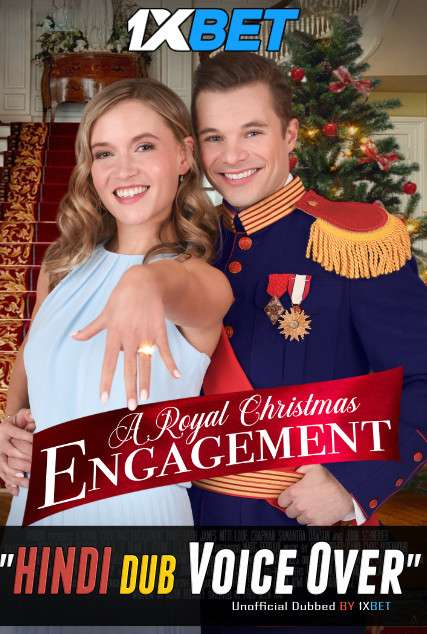 A Royal Christmas Engagement (2020) WebRip 720p Dual Audio [Hindi (Voice Over) Dubbed + English] [Full Movie]