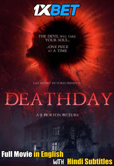Deathday (2018) BluRay 720p Full Movie [In English] With Hindi Subtitles