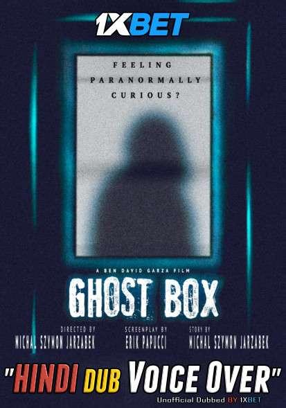 Ghost Box (2019) WebRip 720p Dual Audio [Hindi (Voice Over) Dubbed + English] [Full Movie]