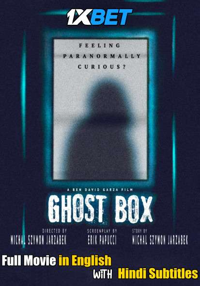 Ghost Box (2019) Full Movie [In English] With Hindi Subtitles | WebRip 720p [1XBET]
