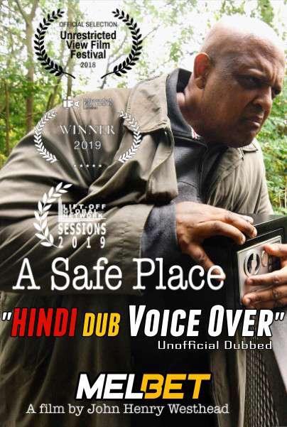 A Safe Place (2020) Hindi (Voice Over Dubbed) + English [Dual Audio] | WEBRip 720p [MelBET]