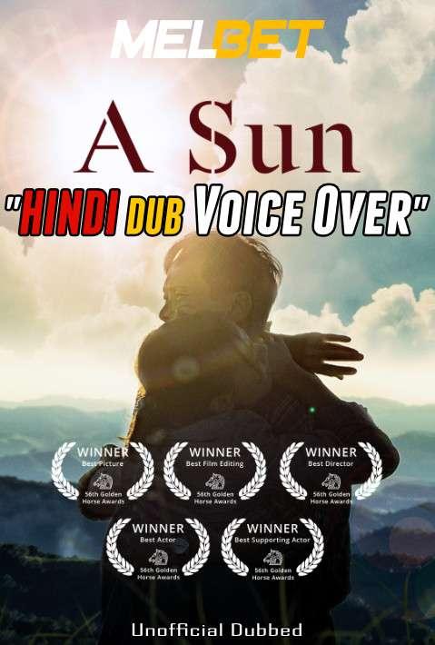 A Sun (2019) Hindi (Voice Over Dubbed) + English [Dual Audio] | WEBRip 720p [MelBET]
